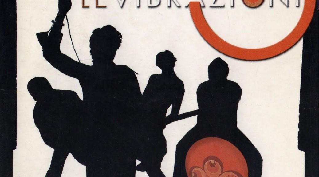 Le-Vibrazioni-cover per vieni da me testo