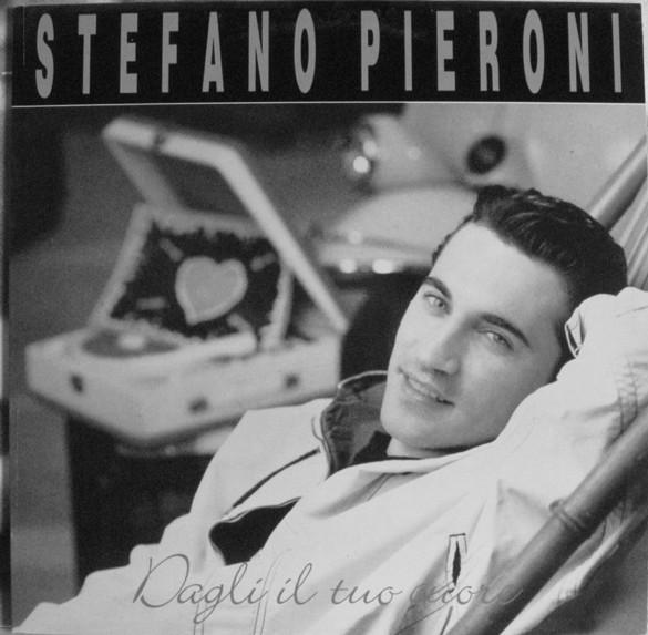 Stefano Pieroni - Dagli il tuo cuore